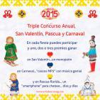Triple Concurso Anual 2015: San Valentín, Pascua y Carnaval